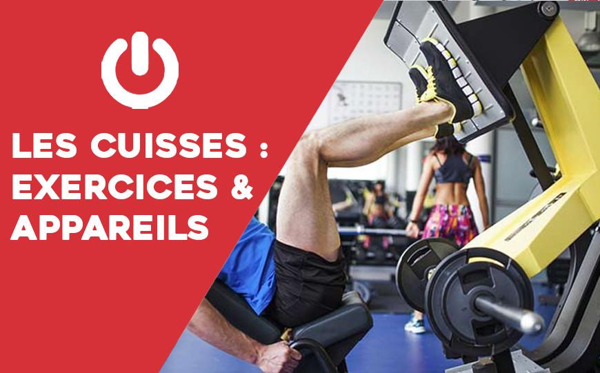 Programme d'entraînement de musculation pour les cuisses : appareils et exercices