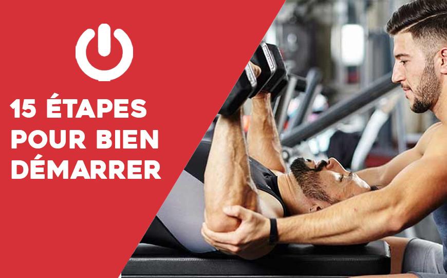 Les 15 étapes pour bien démarrer en musculation