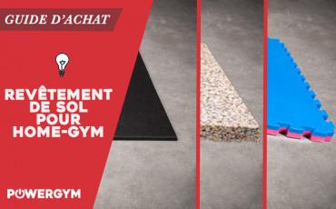 Revêtement de sol pour home gym - Guide d'achat